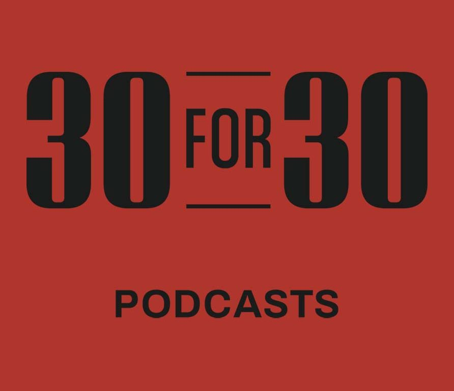 ESPN 30 for 30 Podcasts